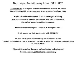 Next topic: Transitioning from US1 to US2