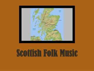 Scottish Folk Music