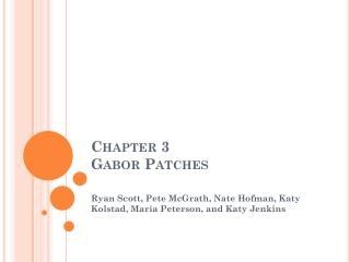 Chapter 3  Gabor Patches