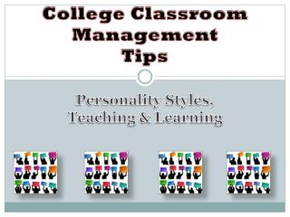 College Classroom Management  Tips