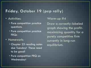 Friday, October 19 (pep rally)