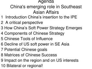 Agenda China's emerging role in Southeast Asian Affairs