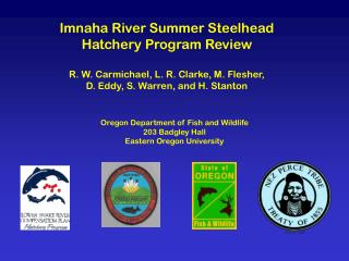Imnaha River Summer Steelhead Hatchery Program Review R. W. Carmichael, L. R. Clarke, M. Flesher,