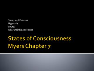 States of Consciousness Myers Chapter 7