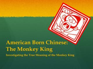American Born Chinese: The Monkey King
