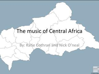 The music of Central Africa