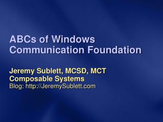 ABCs of Windows  Communication Foundation
