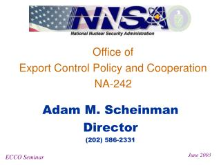 Office of  Export Control Policy and Cooperation NA-242