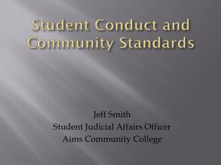 Student Conduct and Community Standards