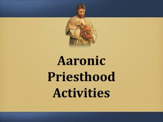 Aaronic Priesthood Activities