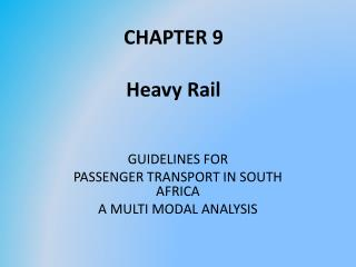 CHAPTER 9 Heavy Rail