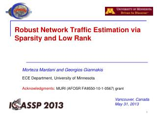 Robust Network Traffic Estimation via  Sparsity  and Low Rank