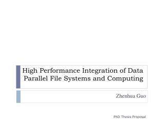 High Performance Integration of Data Parallel File Systems and Computing