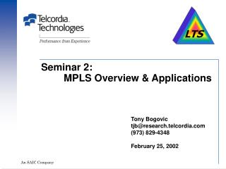 Seminar 2:   	MPLS Overview & Applications