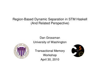 Region-Based Dynamic Separation in STM Haskell (And Related Perspective)