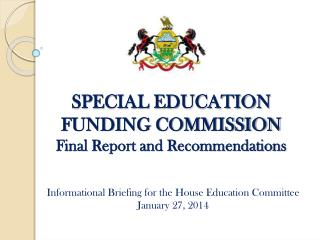 SPECIAL EDUCATION FUNDING COMMISSION Final Report and Recommendations