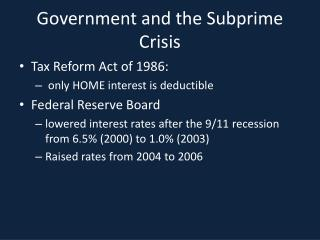 Government and the Subprime Crisis