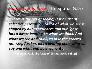 Researching Place : The Spatial Gaze