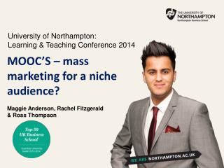 University of Northampton:  Learning & Teaching Conference 2014