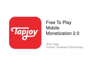 Free To Play Mobile Monetization 2.0