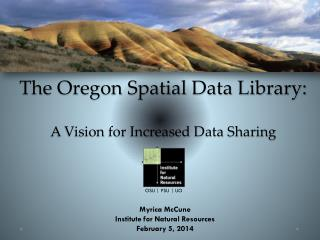 The Oregon Spatial Data Library: A Vision for Increased Data Sharing