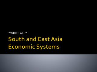 South and East Asia  Economic Systems
