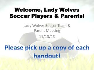 Welcome, Lady Wolves Soccer Players & Parents!