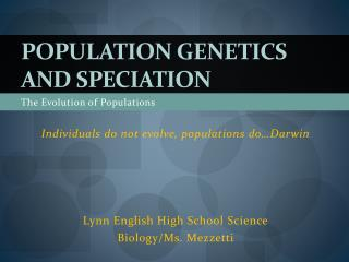 Population Genetics and Speciation