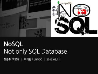NoSQL Not only SQL Database