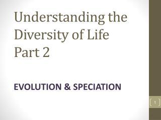 Understanding the Diversity of Life Part 2