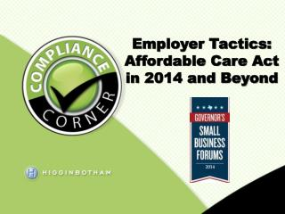 Employer Tactics: Affordable Care Act in 2014 and Beyond