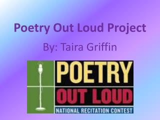 Poetry Out Loud Project