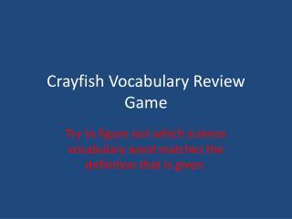 Crayfish Vocabulary Review Game