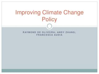 Improving Climate Change Policy