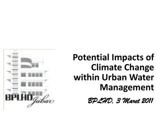 Potential Impacts  of Climate Change  within Urban Water Management