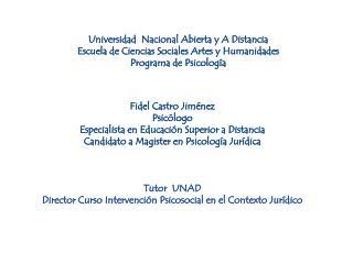 Universidad  Nacional Abierta  y  A  Distancia Escuela de Ciencias Sociales Artes  y  Humanidades