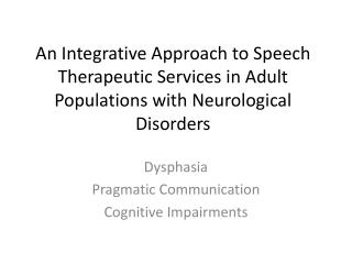 Dysphasia Pragmatic Communication Cognitive Impairments