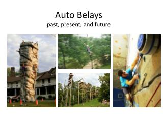 Auto Belays past, present, and future