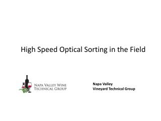 High Speed Optical Sorting in the Field
