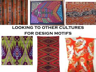 looking to other cultures for design motifs