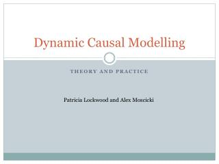 Dynamic Causal  Modelling
