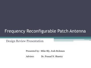Frequency Reconfigurable Patch Antenna