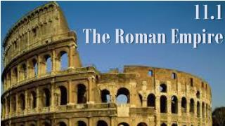 11.1  The Roman Empire