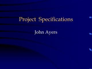 Project Specifications John Ayers