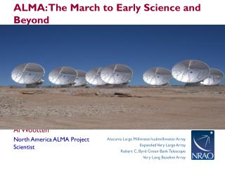 ALMA: The March to Early Science and Beyond