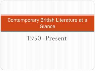 Contemporary British Literature at a Glance