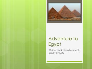 Adventure to Egypt