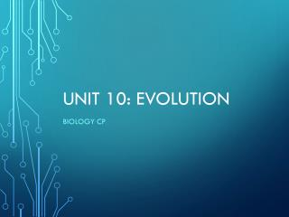 Unit 10: Evolution