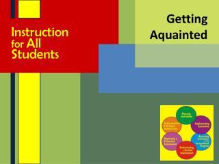 Getting Aquainted