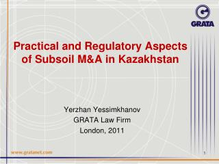 Practical and Regulatory Aspects of Subsoil M&A in Kazakhstan